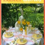 Top 10 Tips for Easter Tables