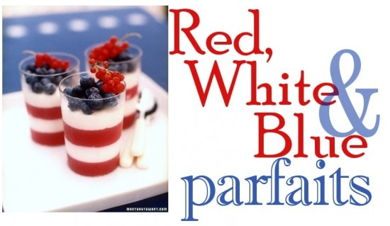 Red, White, Blue Parfaits