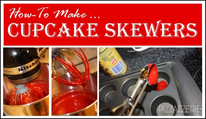 how to make cupcake skewers