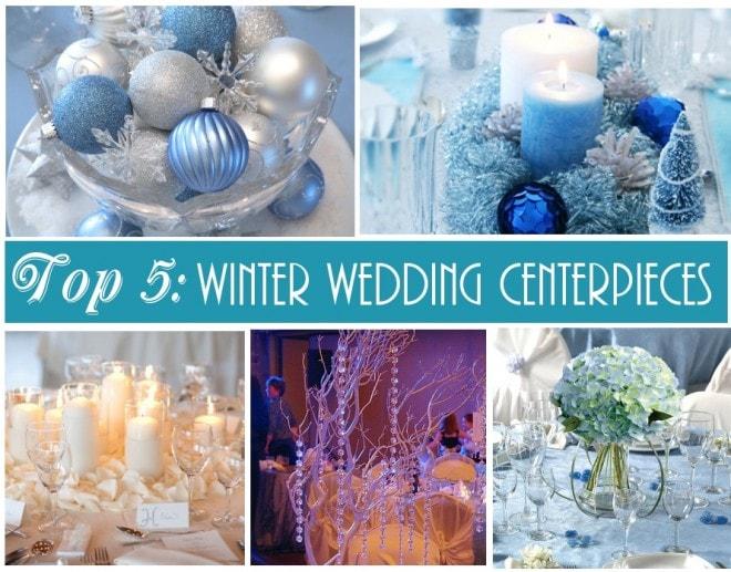 top 5 winter wedding centerpieces