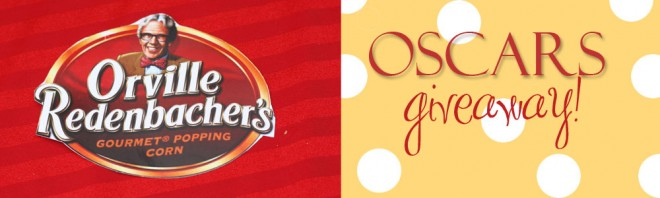 Orville Redenbacher Oscars Giveaway: $300+ in prizes!