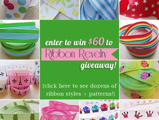 {Giveaway} Ribbon Revelry – $60!