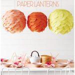 DECORATIVE PAPER LANTERNS BY MARTHA STEWART