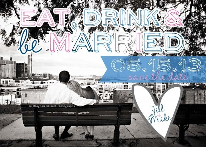 Eat Drink and be Married Save the Date