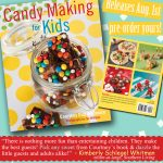 A peek inside my 2nd book – Candy Making For Kids!