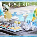{Recipes} Host a Chic Summer Pool Party