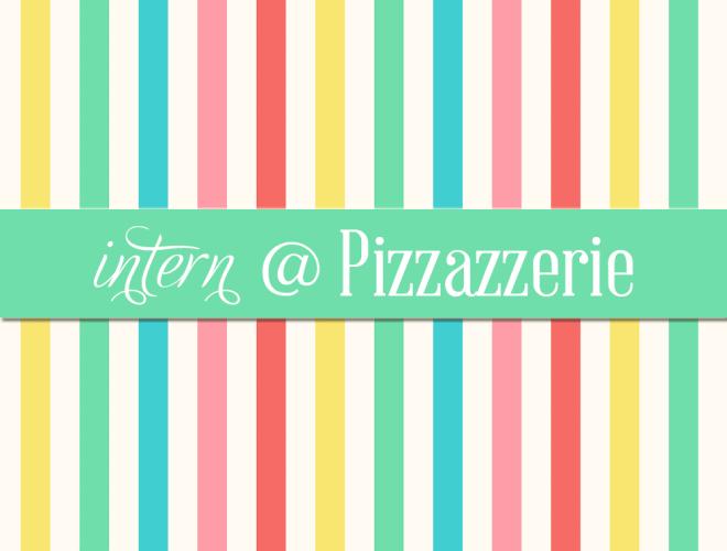 Pizzazzerie.com seeking Web Marketing + Design Intern!