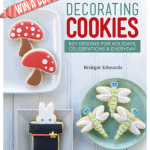Book Review + Giveaway! Decorating Cookies by Bridget Edwards