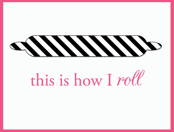 This is How I Roll Printable!