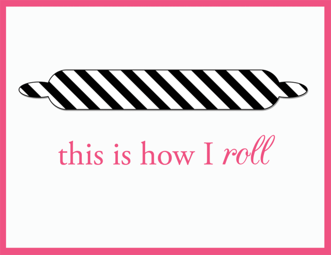 This is how I roll Printable