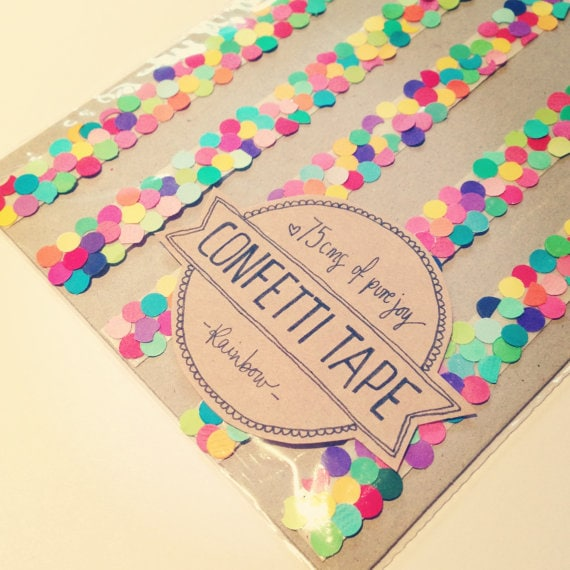 Confetti TAPE?! Yes!