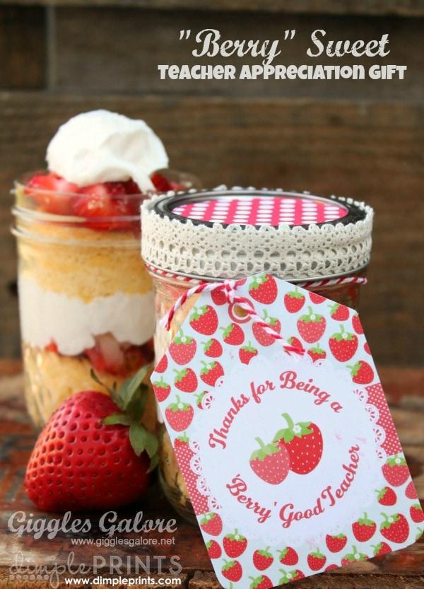 Berry Sweet Teacher Appreciation Ideas