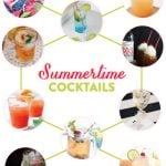 Top 10 Cool + Refreshing Summertime Cocktails