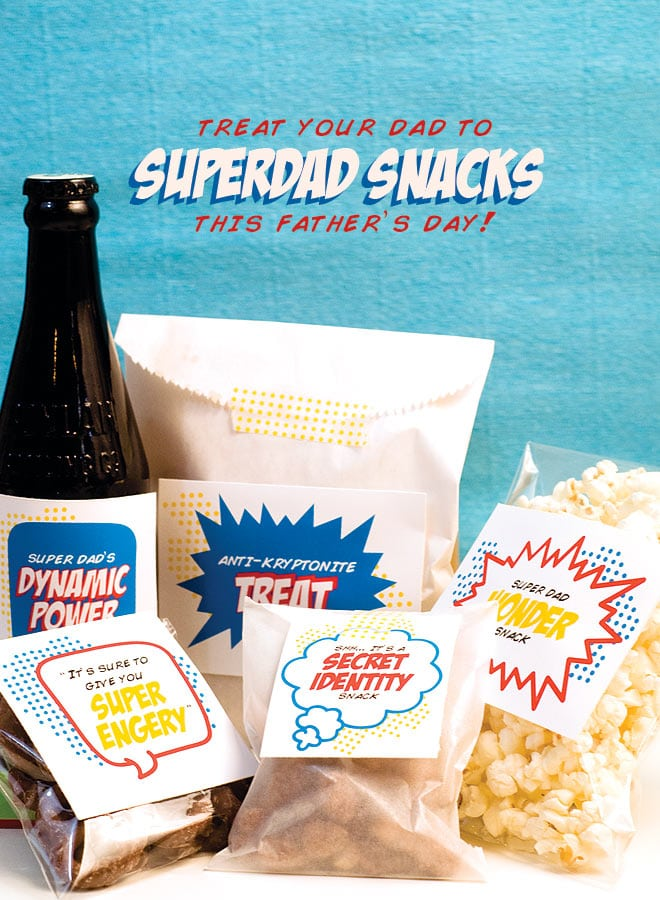 Superdad Snacks - CUTE idea for Father's Day with free printables included!