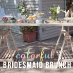 Colorful Backyard Bridesmaids Brunch!