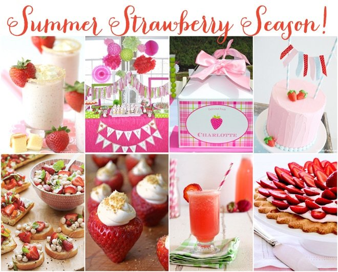 Fun Summer Ideas for Strawberry Recipes and Strawberry Parties!