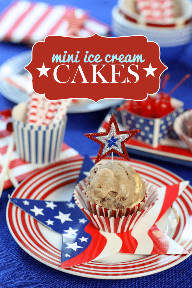 Mini Ice Cream Cakes for Labor Day!