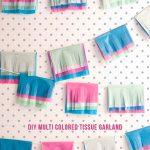 DIY Multicolored Tissue Garland!