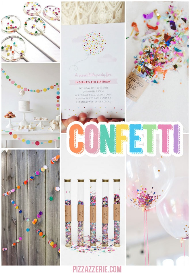 Confetti Party Ideas!