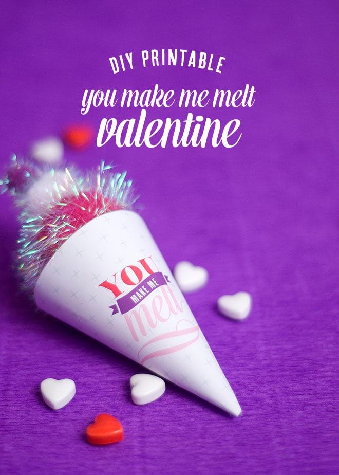 You Make Me Melt Valentine!