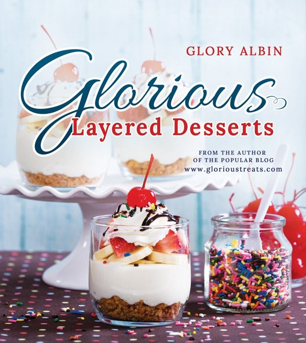 Glorious Layered Desserts by Glory Albin! Gorgeous book!