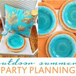 Party Planning for Outdoor Summer Parties!
