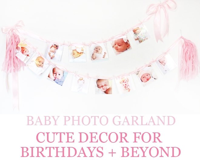 How to Make a Baby Photo Garland for Birthdays and Decorations!