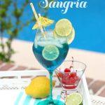 Tropical BLUE Sangria!