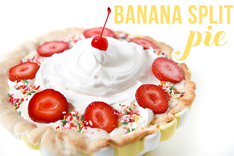 Recipe // Banana Split Pie