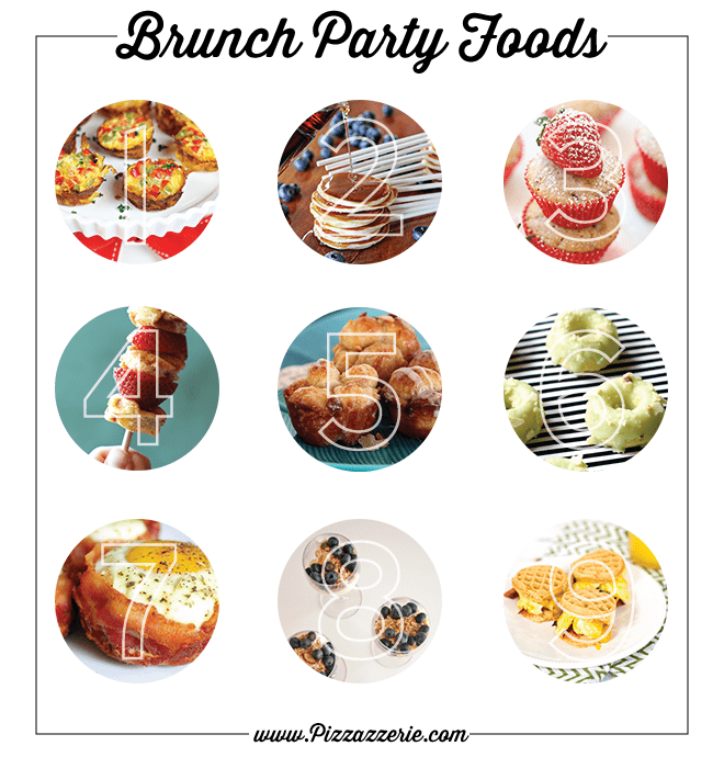 Brunch or Breakfast Party Foods and Recipes We Love!