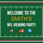 Download and print this NFL viewing party welcome sign! Editable PDF!