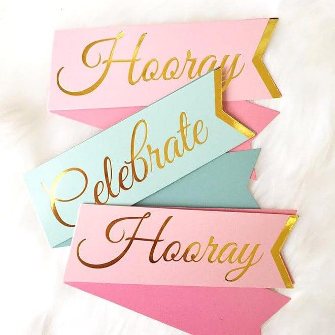 Hooray + Celebrate Signs!