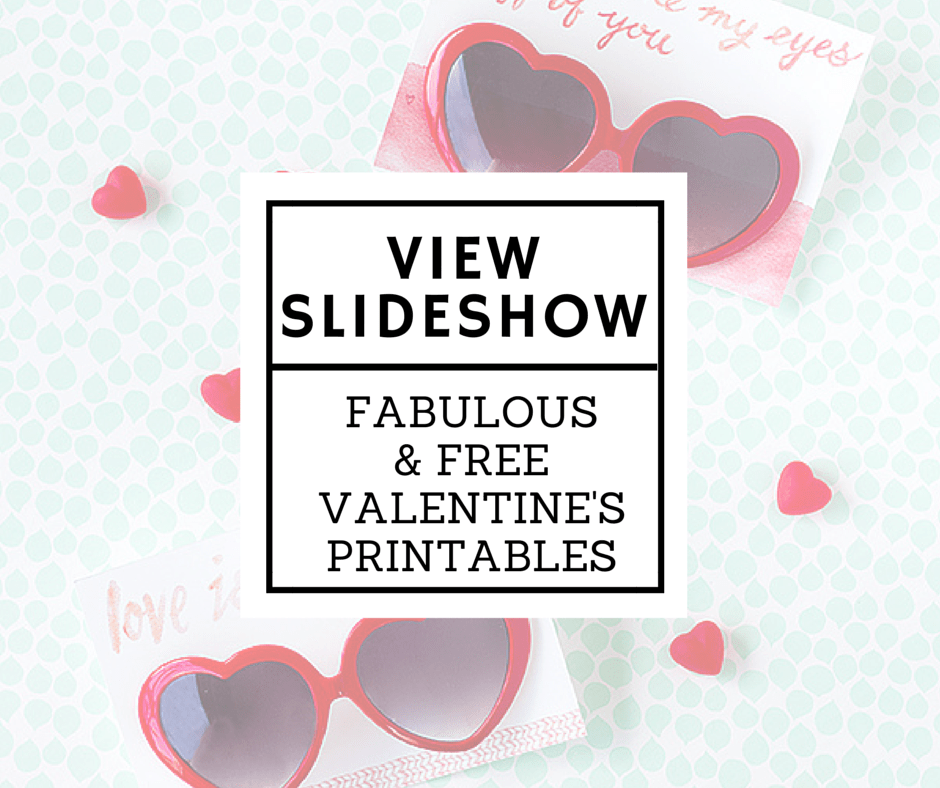 Valentine's Printable Slideshow