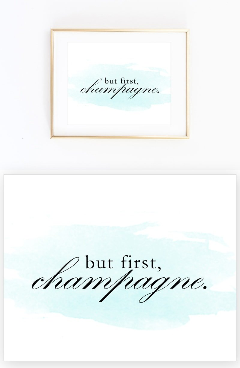 but first, champagne. Free printable download. Pizzazzerie.com