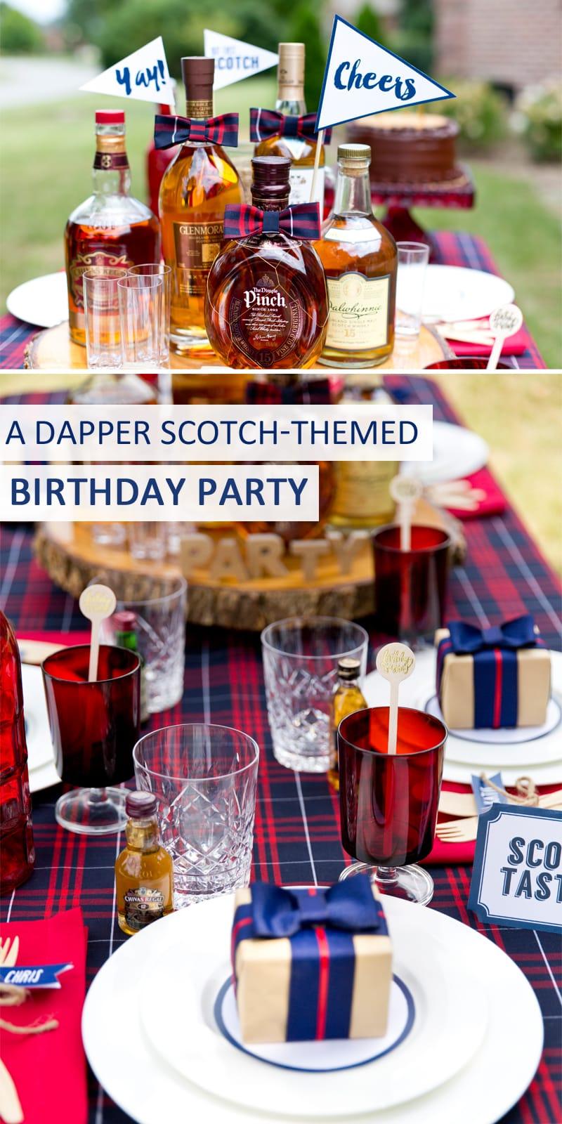 A Dapper Gentleman's Scotch Themed Birthday Party!