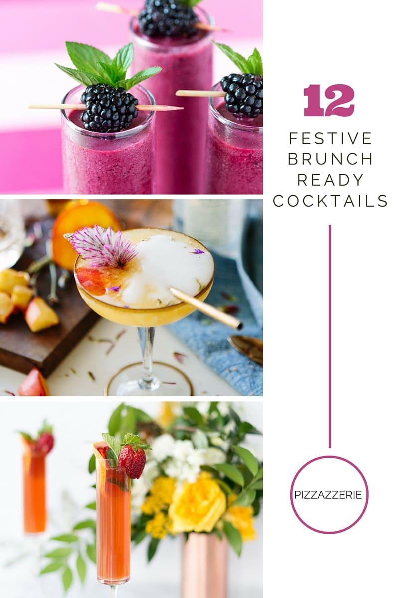 12 Festive Brunch Ready Cocktails | Pizzazzerie.com
