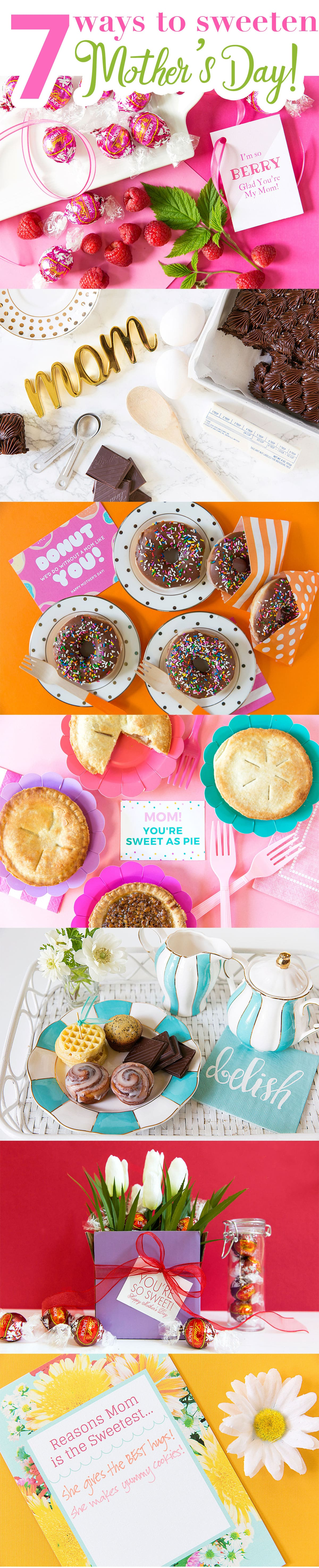7 Ways to Sweeten Mother's Day! Pizzazzerie.com