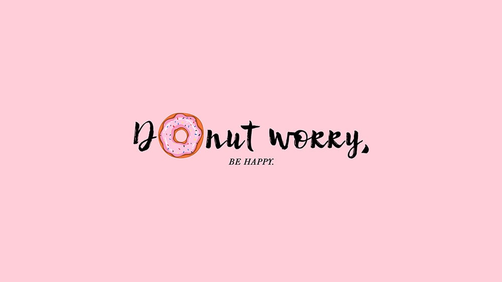 Donut Worry, Be Happy Desktop Background