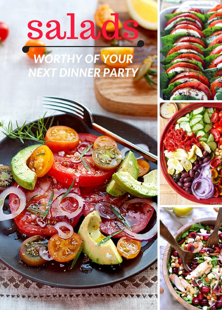 Salads Worthy of your Next Dinner Party!