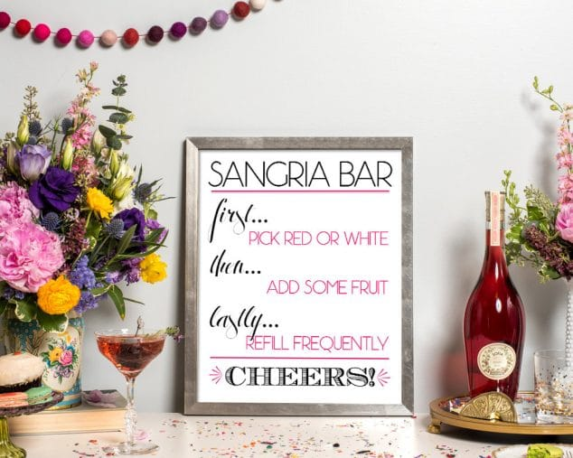 Print and display this sign at your Sangria Bar!