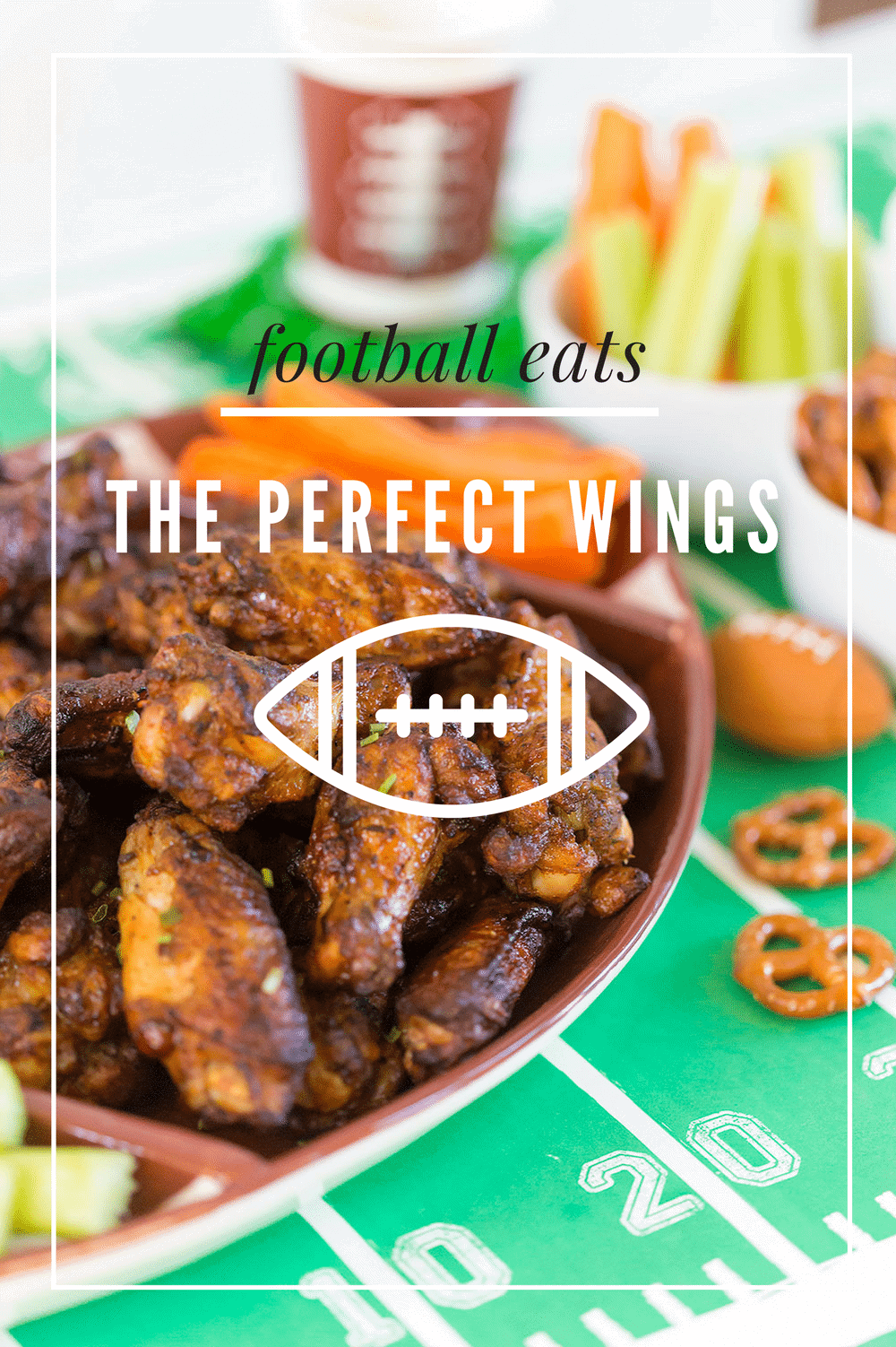 The Perfect Wings for Football Games & Watch Parties!
