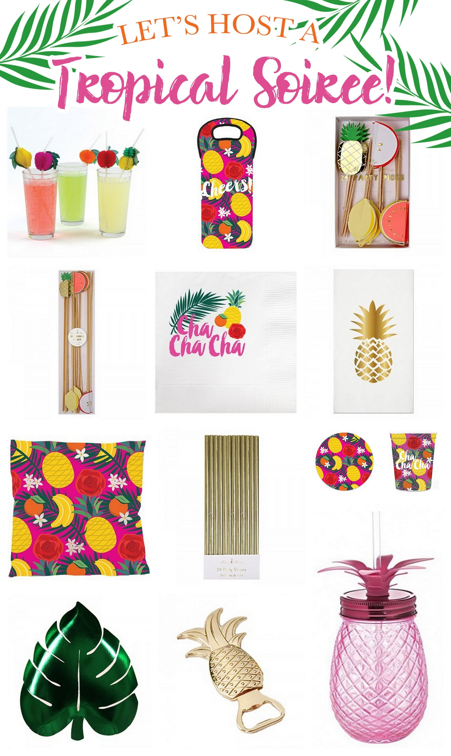 Host a Tropical Soiree!