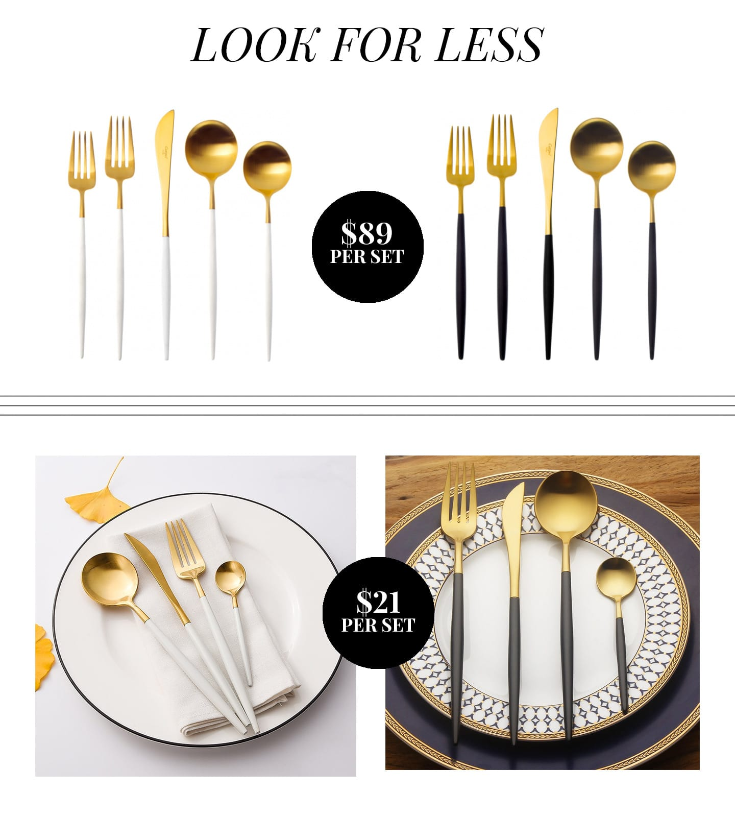 The Look for Less | Gold/White and Gold/Black Flatware