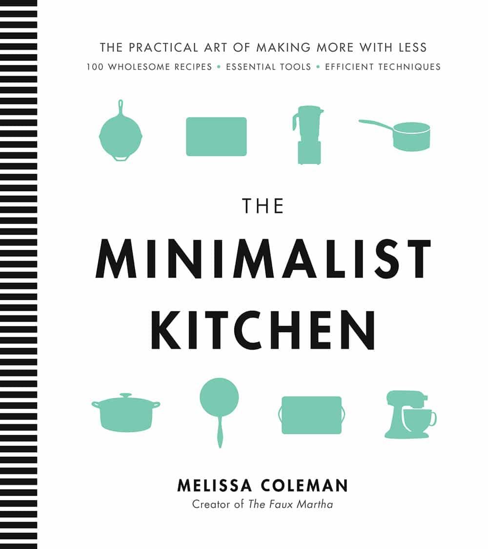 The Minimalist Kitchen Cookbook