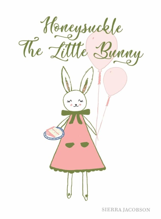 Honeysuckle The Little Bunny Book